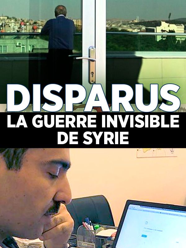 Movie poster of Disparus - La guerre invisible de Syrie