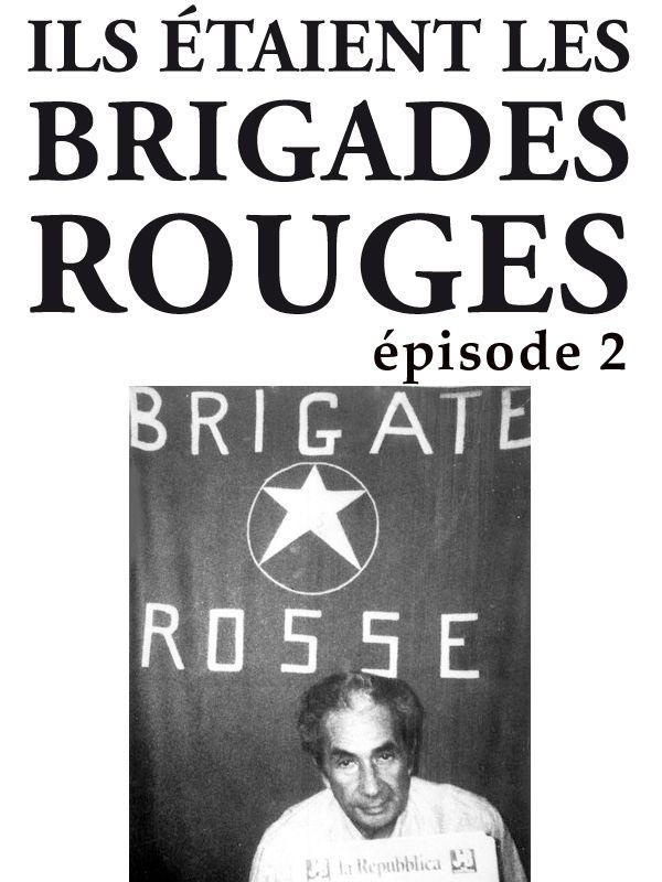 Movie poster of Ils étaient les brigades Rouges - Deuxième partie