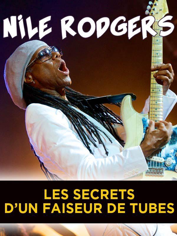 Movie poster of Nile Rodgers - Les secrets d'un faiseur de tubes