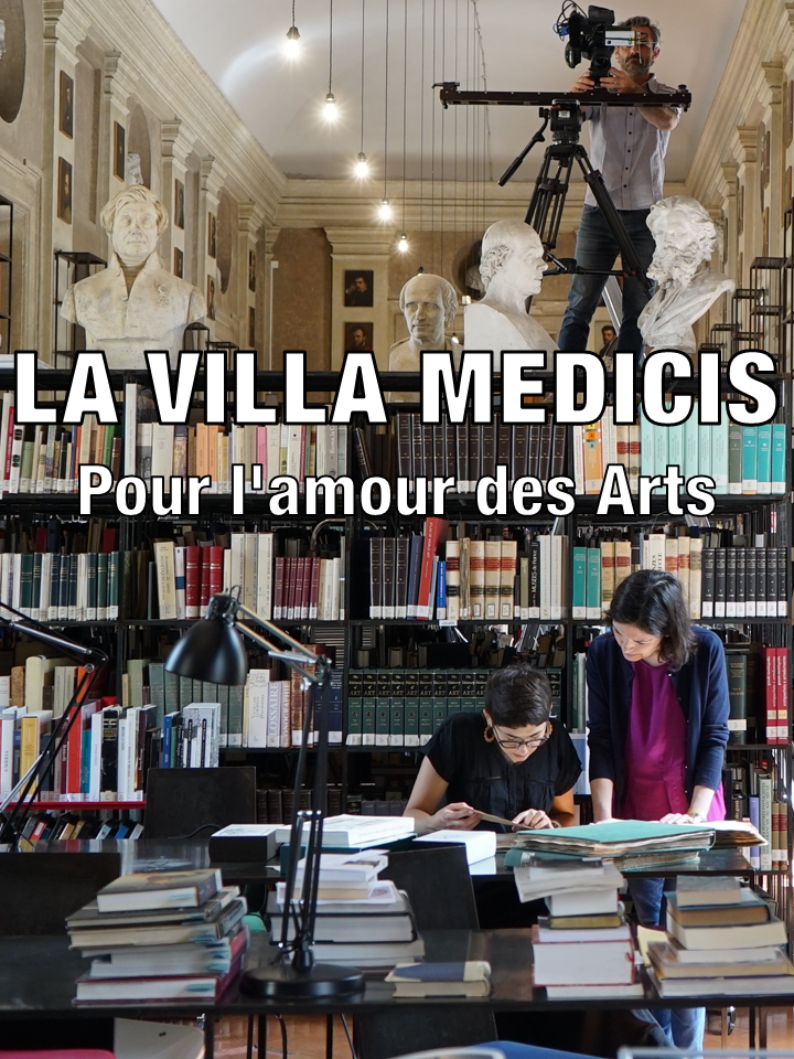 Movie poster of La villa Médicis, pour l'amour des arts