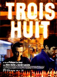 Movie poster of Trois huit