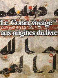 Movie poster of Le Coran, voyage aux origines du livre