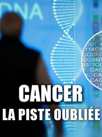 Movie poster of Cancer : la piste oubliée