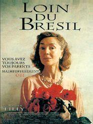 Movie poster of Loin du Brésil