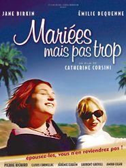 Movie poster of Mariées mais pas trop
