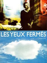 Movie poster of Les Yeux fermés