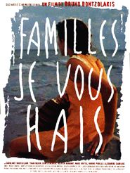 Movie poster of Familles, je vous hais