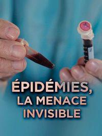 Movie poster of Épidémies, la menace invisible
