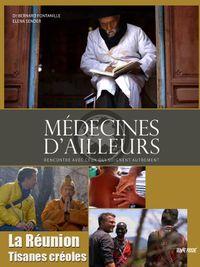 Movie poster of Médecines d'ailleurs - La Réunion - Tisanes créoles