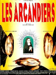 Movie poster of Les Arcandiers