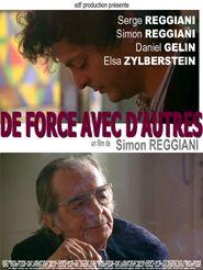 Movie poster of De force avec d'autres