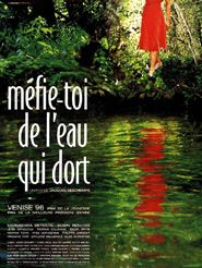 Movie poster of Méfie-toi de l'eau qui dort