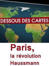 Movie poster of Dessous des cartes - Paris, la révolution Haussmann