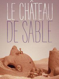 Movie poster of Le Château de sable