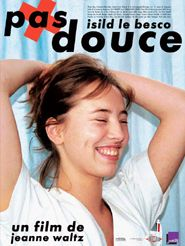 Movie poster of Pas douce