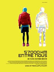Movie poster of 57000 km entre nous