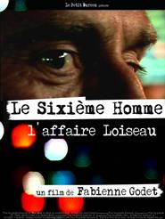 Movie poster of Le Sixième Homme : L'Affaire Loiseau