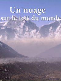 Movie poster of Un nuage sur le toit du monde