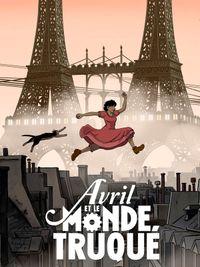 Movie poster of Avril et le monde truqué
