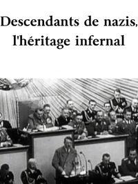 Movie poster of Descendants de nazis, l'héritage infernal