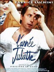 Movie poster of L' Année Juliette