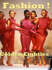 Movie poster of Fashion ! Golden Eighties