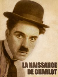 Movie poster of La naissance de Charlot