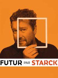 Movie poster of Futur par Starck