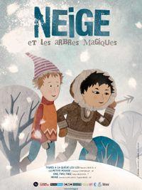 Movie poster of Neige et les arbres magiques