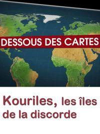Movie poster of Dessous des cartes - Kouriles, les îles de la discorde