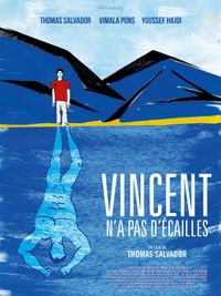 Movie poster of Vincent n'a pas d'écailles