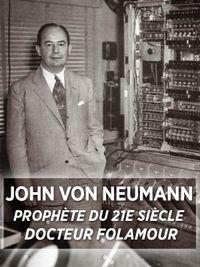 Movie poster of John von Neumann, prophète du 21ème siècle