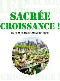 Movie poster of Sacrée croissance !