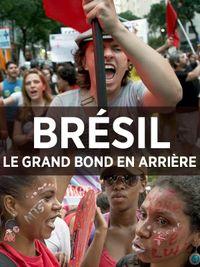 Movie poster of Brésil : Le grand bond en arrière