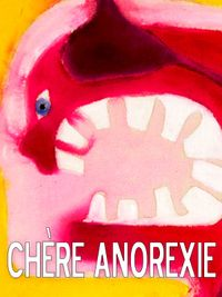 Movie poster of Chère Anorexie