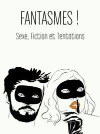 Movie poster of Fantasmes !