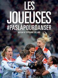 Movie poster of Les Joueuses #paslàpourdanser