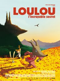 Movie poster of Loulou, l'incroyable secret
