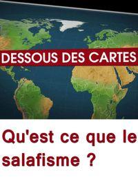 Movie poster of Dessous des Cartes - Qu'est ce que le salafisme ?