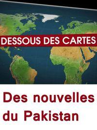 Movie poster of Dessous des cartes - Des nouvelles du Pakistan