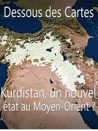 Movie poster of Dessous des Cartes - Kurdistan, un nouvel état au Moyen-Orient ?