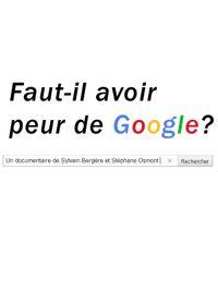 Movie poster of Faut-il avoir peur de Google ?