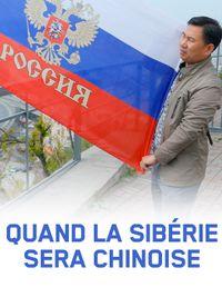 Movie poster of Quand la Sibérie sera chinoise