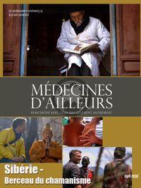 Movie poster of Médecines d'ailleurs - Sibérie - Berceau du chamanisme