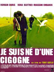 Movie poster of Je suis né d'une cigogne