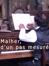 Movie poster of Mahler, d'un pas mesuré