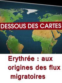 Movie poster of Dessous des cartes - Erythrée : aux origines des flux migratoires