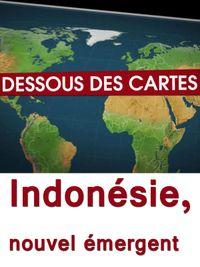 Movie poster of Dessous des cartes - Indonésie, nouvel émergent