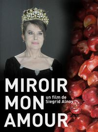Movie poster of Miroir mon amour