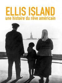 Movie poster of Ellis Island, une histoire du rêve américain